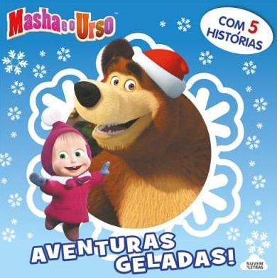 Masha e o Urso: Aventuras Geladas!