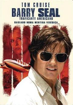 Barry Seal - traficante americano