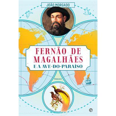 Fernão de Magalhães e a Ave-do-Paraíso