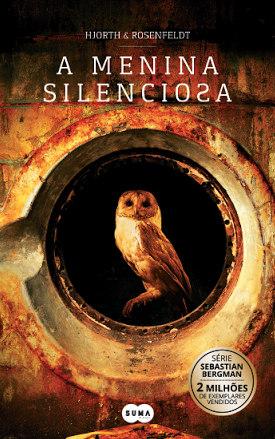 A Menina Silenciosa Série Sebastian Bergman - volume 4