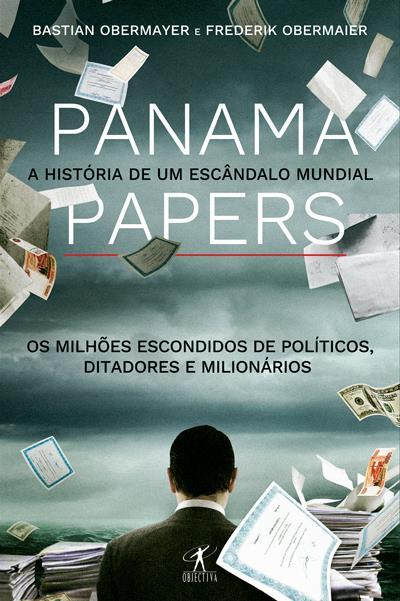 Panama Papers: a história de um escândalo mundial