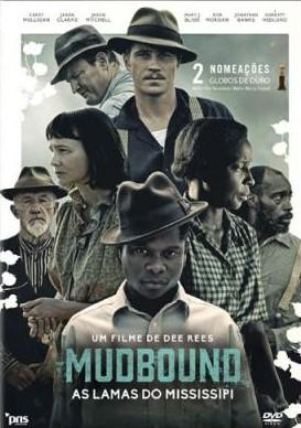 Mudbound: as lamas do Mississipi